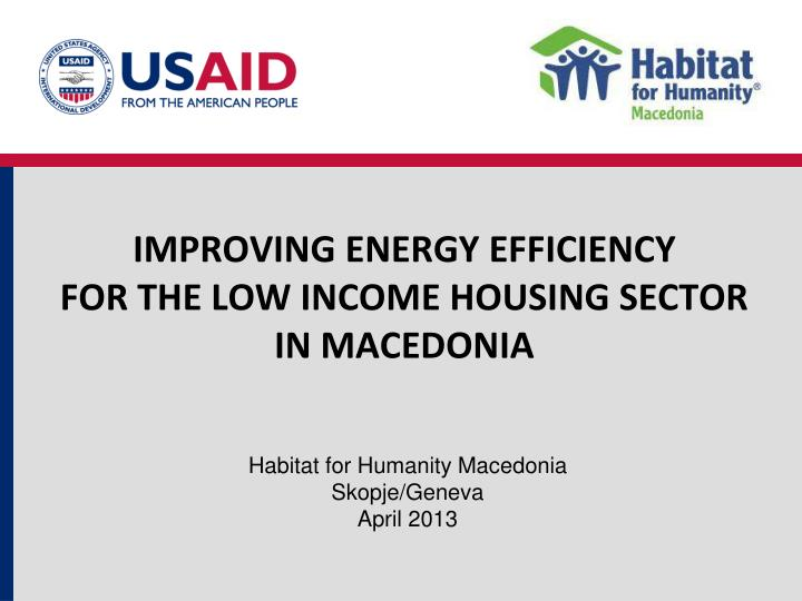 improving energy efficiency for the low income housing sector in macedonia n.
