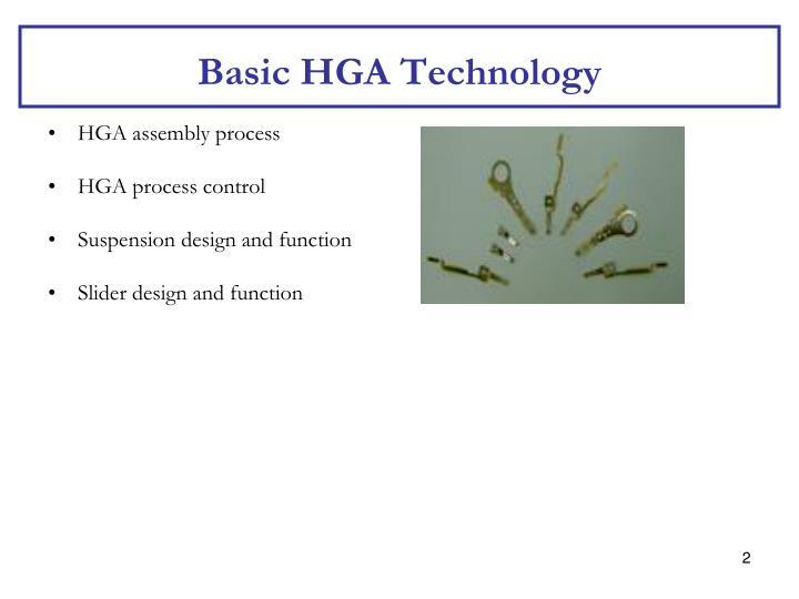 Basic hga technology