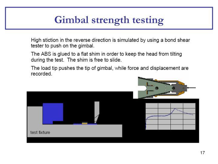 Gimbal strength testing