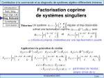 factorisation coprime de syst mes singuliers