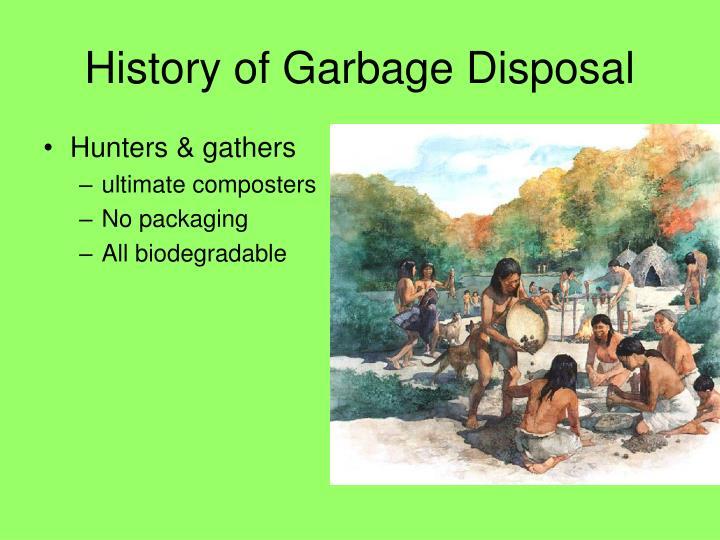 History of Garbage Disposal