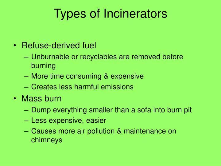 Types of Incinerators
