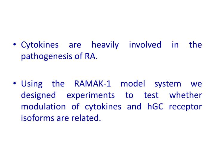 Cytokines are heavily involved in the pathogenesis of RA.
