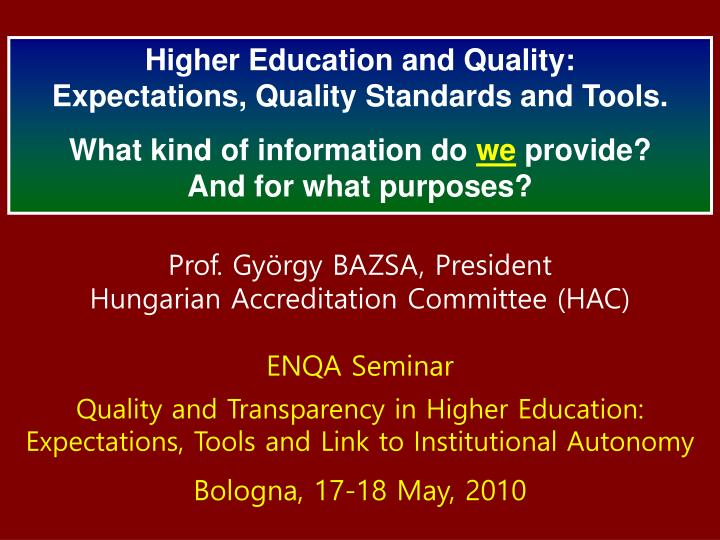 Higher Education and Quality: