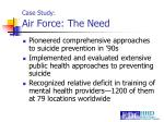 case study air force the need