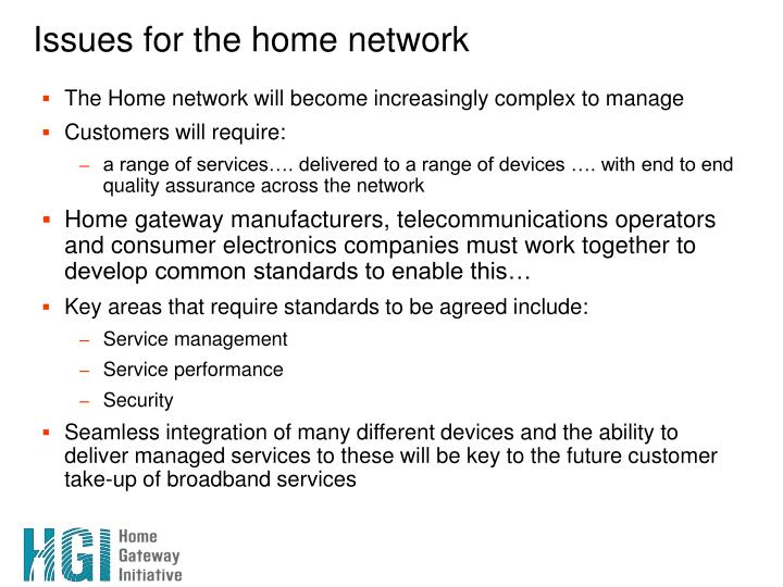 Issues for the home network