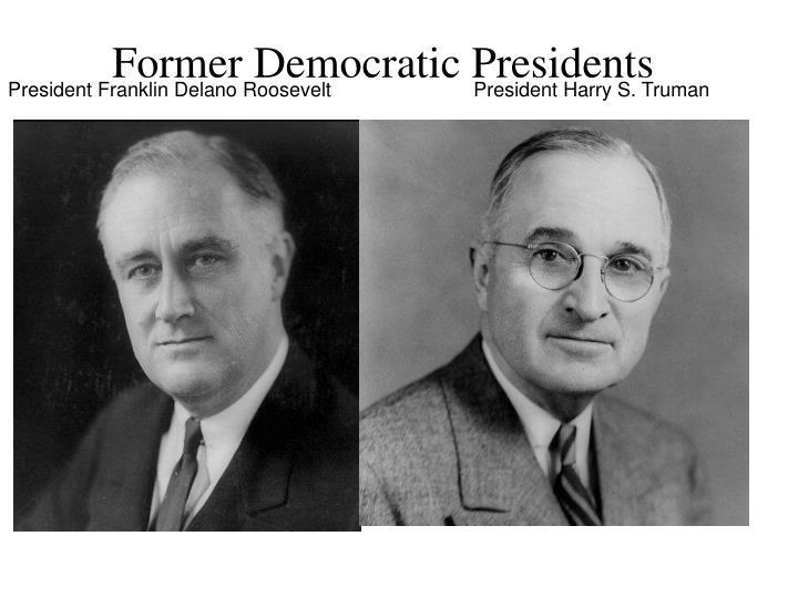 Former Democratic Presidents