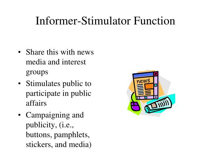 Informer-Stimulator Function