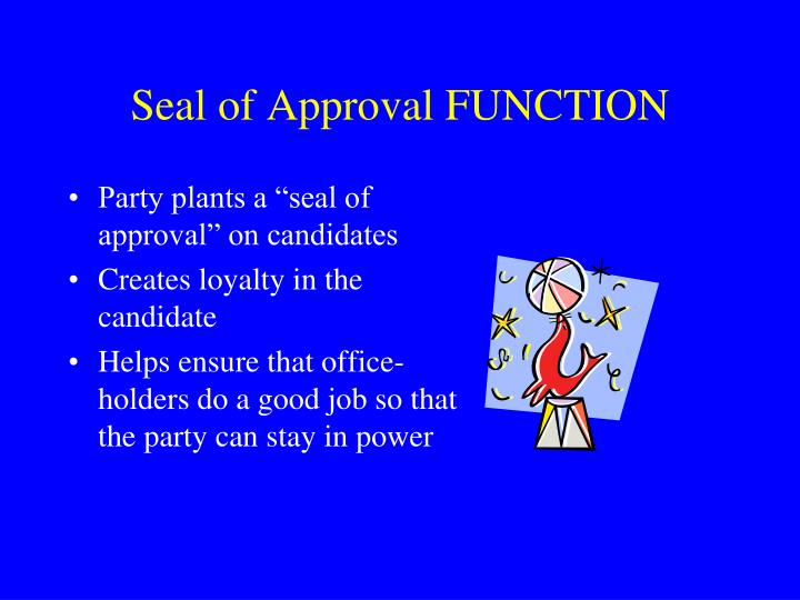 Seal of Approval FUNCTION