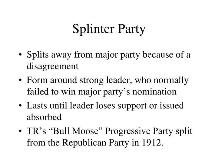 Splinter Party