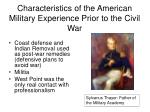 characteristics of the american military experience prior to the civil war1