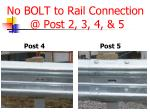 no bolt to rail connection @ post 2 3 4 51