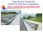 type 4a end treatment fleat sp std post installation http roadsystems com fleat html