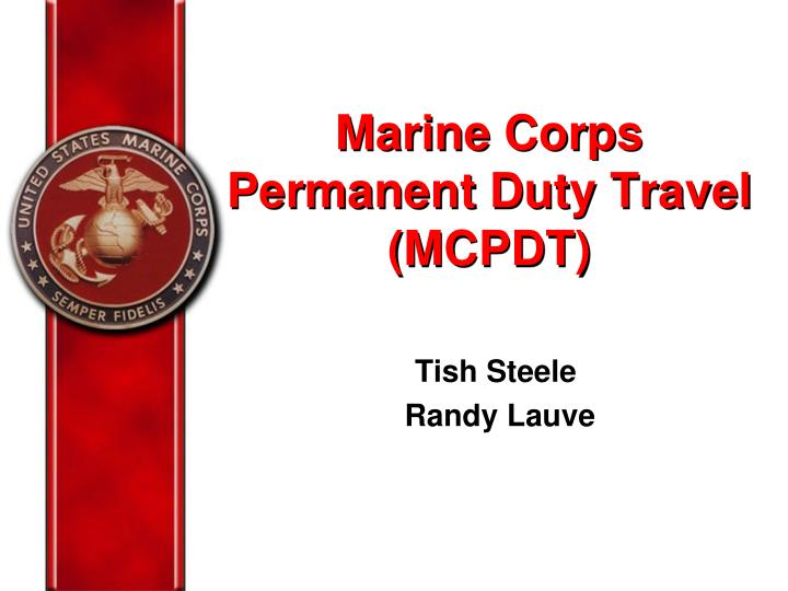 ppt - marine corps permanent duty travel (mcpdt) powerpoint, Modern powerpoint