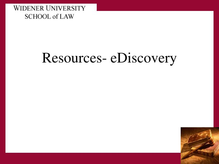 Resources ediscovery