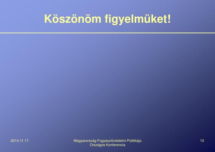 Magyarország Fogyasztóvédelmi Politikája Országos Konferencia