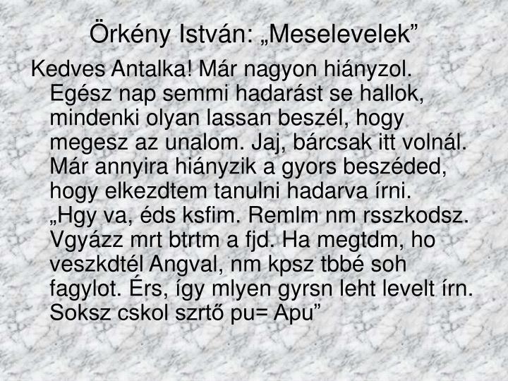 """Örkény István: """"Meselevelek"""""""