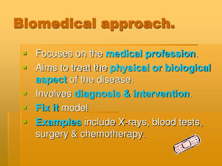 Biomedical approach.