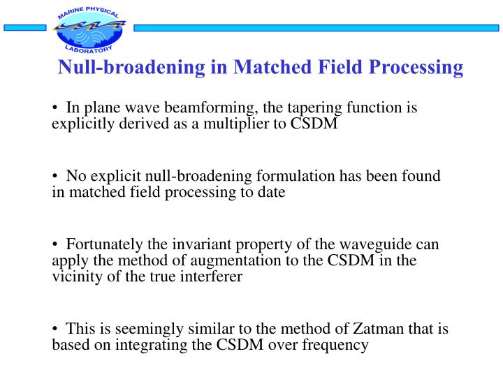 Null-broadening in Matched Field Processing
