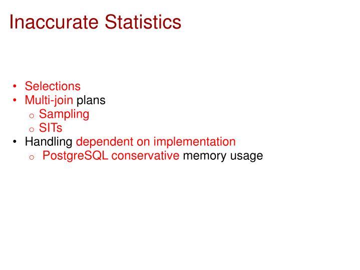 Inaccurate Statistics
