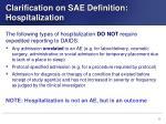 clarification on sae definition hospitalization