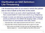 clarification on sae definition life threatening