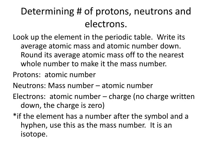 Determining # of protons, neutrons and electrons.