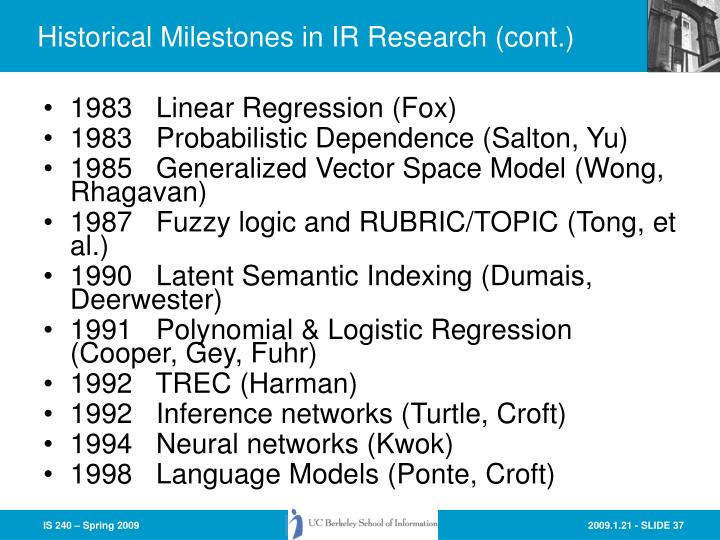 Historical Milestones in IR Research (cont.)