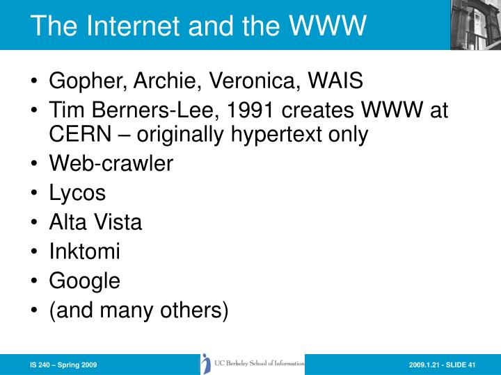 The Internet and the WWW