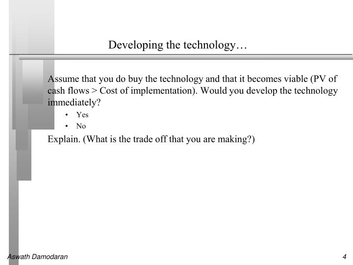 Developing the technology…