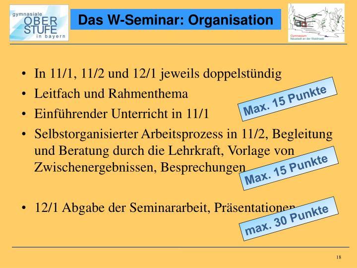 Das W-Seminar: Organisation