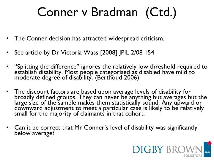 Conner v Bradman  (Ctd.)
