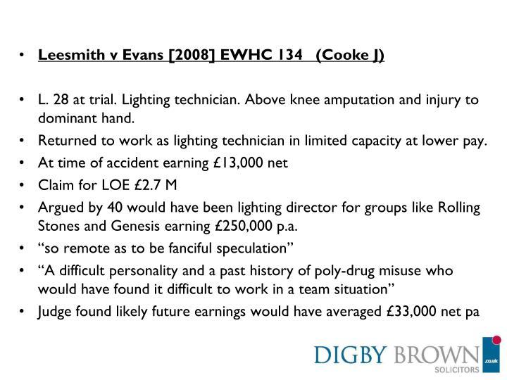 Leesmith v Evans [2008] EWHC 134   (Cooke J)