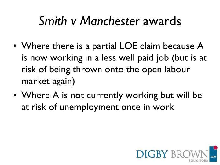 Smith v Manchester