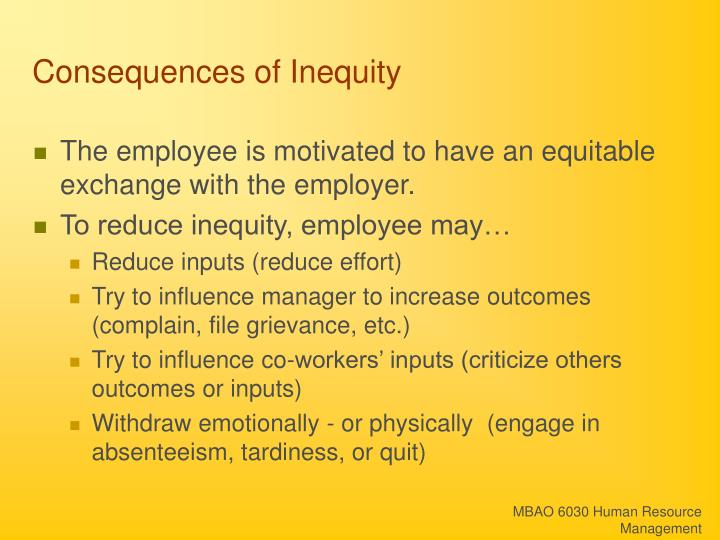 Consequences of Inequity