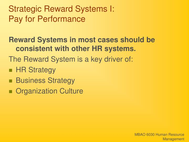 Strategic reward systems i pay for performance1