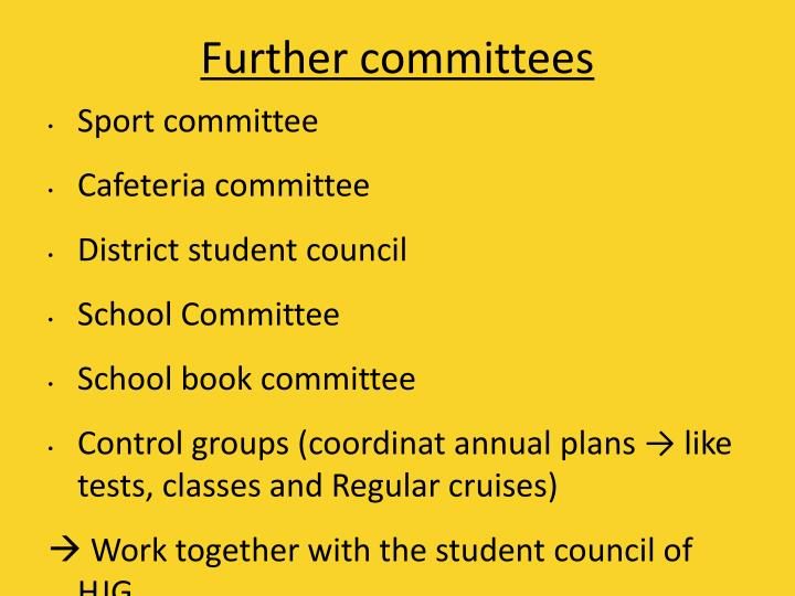 Further committees