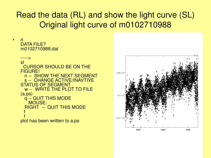 Read the data (RL) and show the light curve (SL)