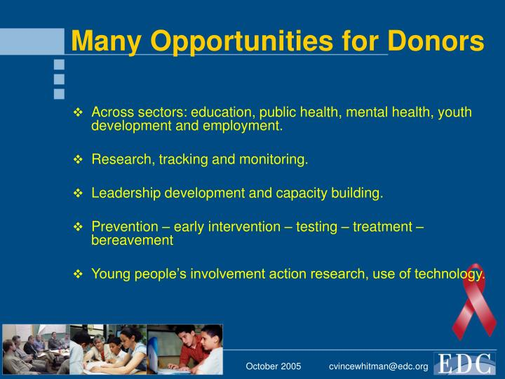 Many Opportunities for Donors