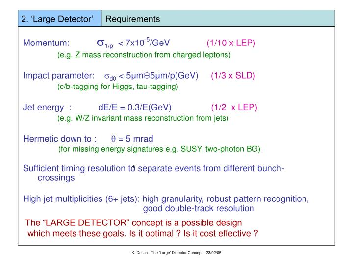 2. 'Large Detector'     Requirements