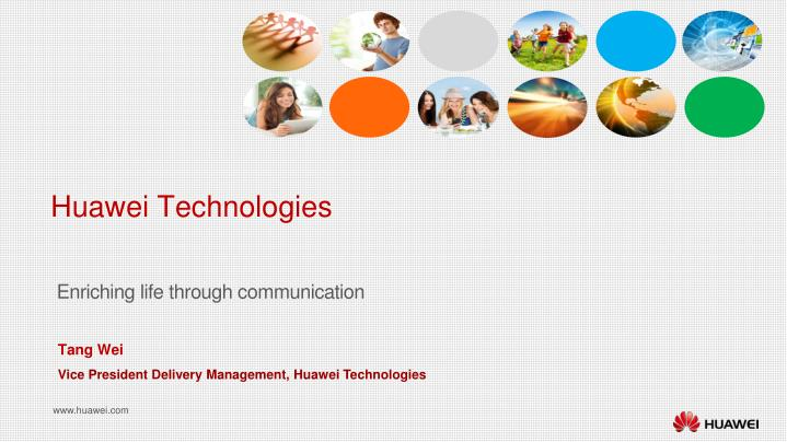 PPT - Huawei Technologies PowerPoint Presentation - ID:6743847