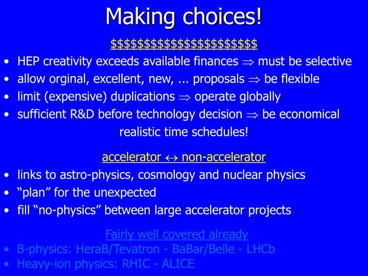 Making choices!