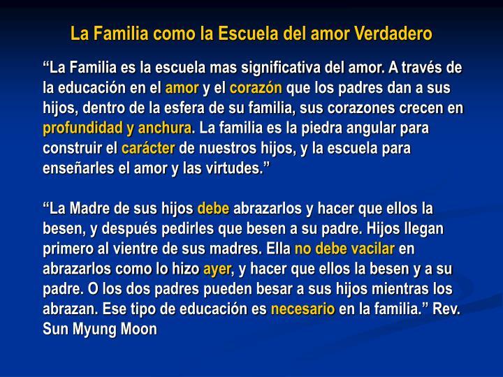 La Familia como la Escuela del amor Verdadero