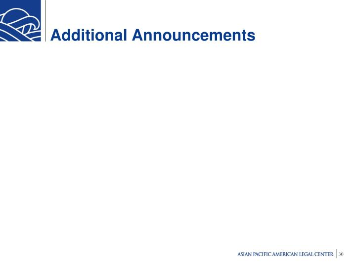 Additional Announcements