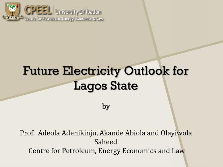 Future Electricity Outlook for Lagos State