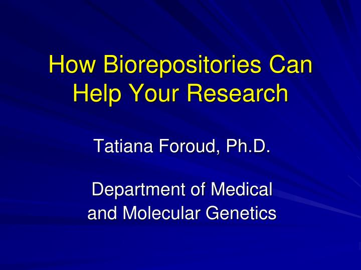 how biorepositories can help your research n.