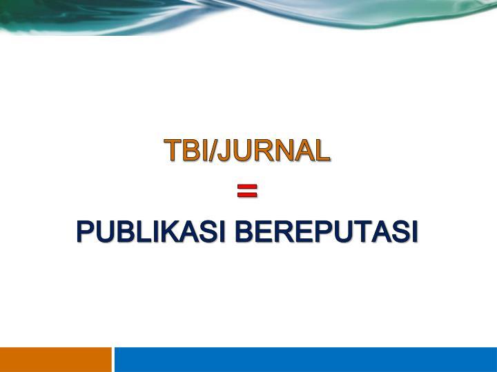 TBI/JURNAL