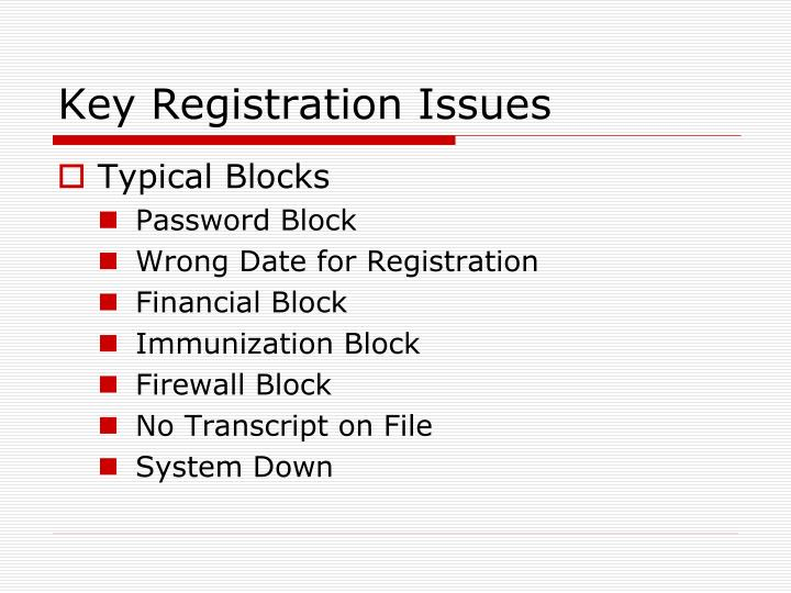 Key Registration Issues