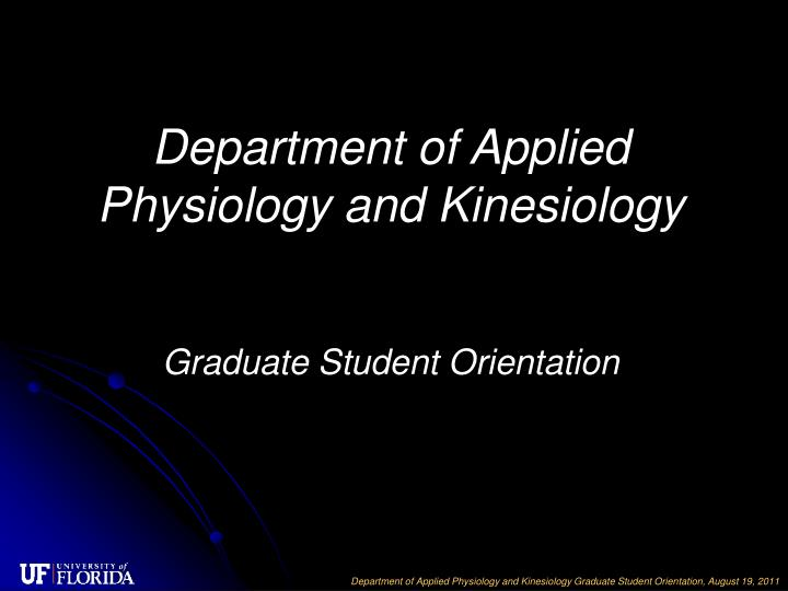 Department of Applied Physiology and Kinesiology