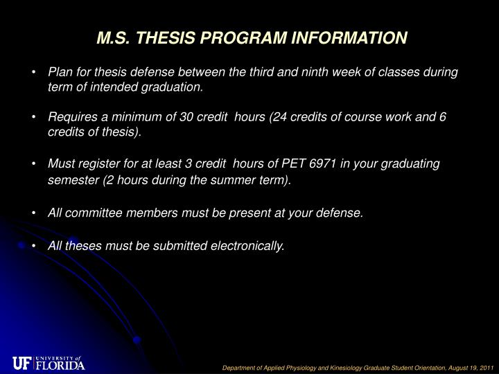 M.S. THESIS PROGRAM INFORMATION